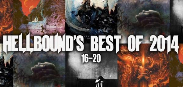 Hellbound's Best of 2014 - #16-20