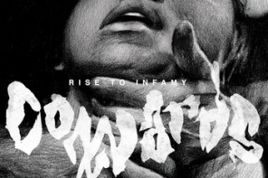 Cowards – Rise to Infamy