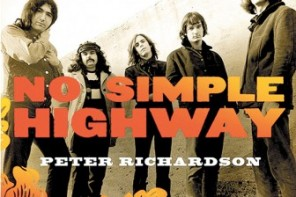 No Simple Highway – A Cultural History of The Grateful Dead