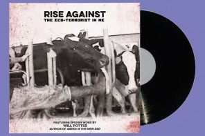 Rise Against + Will Potter – The Eco-Terrorist In Me 7""