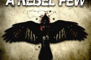 A Rebel Few – As The Crow Flies