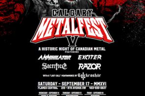 ANNIHILATOR, EXCITER, RAZOR & SACRIFICE lined up for Calgary Metalfest