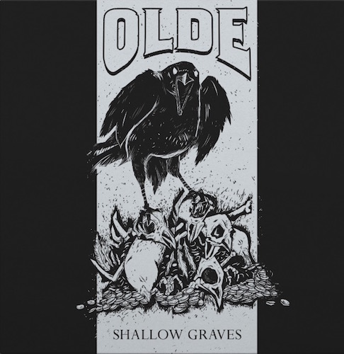 Olde Shallow Graves
