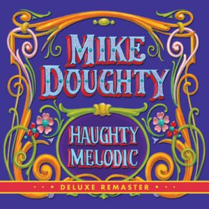 Mike Doughty – Haughty Melodic (reissue)