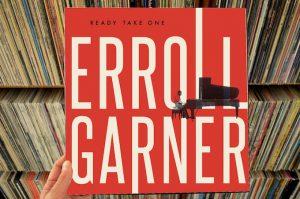 Erroll Garner – Ready Take One