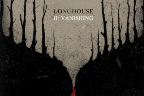 Longhouse – II: Vanishing