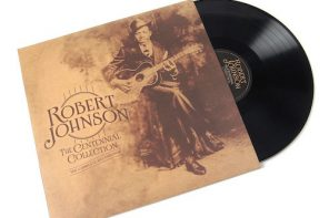 Robert Johnson – Centennial Collection Record Store Day Edition 3LP