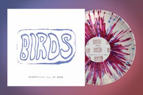 Birds – Everything All At Once LP