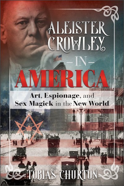 BOOK REVIEW: Aleister Crowley in America