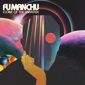 Fu Manchu – Clone of the Universe