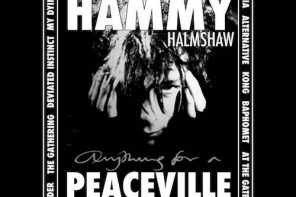 Peaceville Life – by Paul Hammy Henshaw