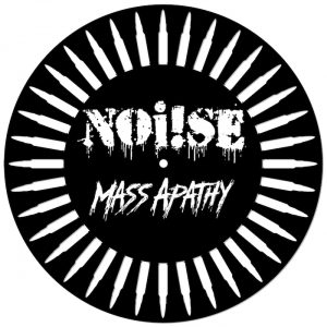 NOi!SE – Mass Apathy 12″ single